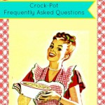 Crock-Pot Frequently Asked Questions