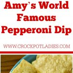 Crock-Pot Amy's World Famous Pepperoni Dip