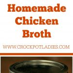 Crock-Pot Homemade Chicken Broth