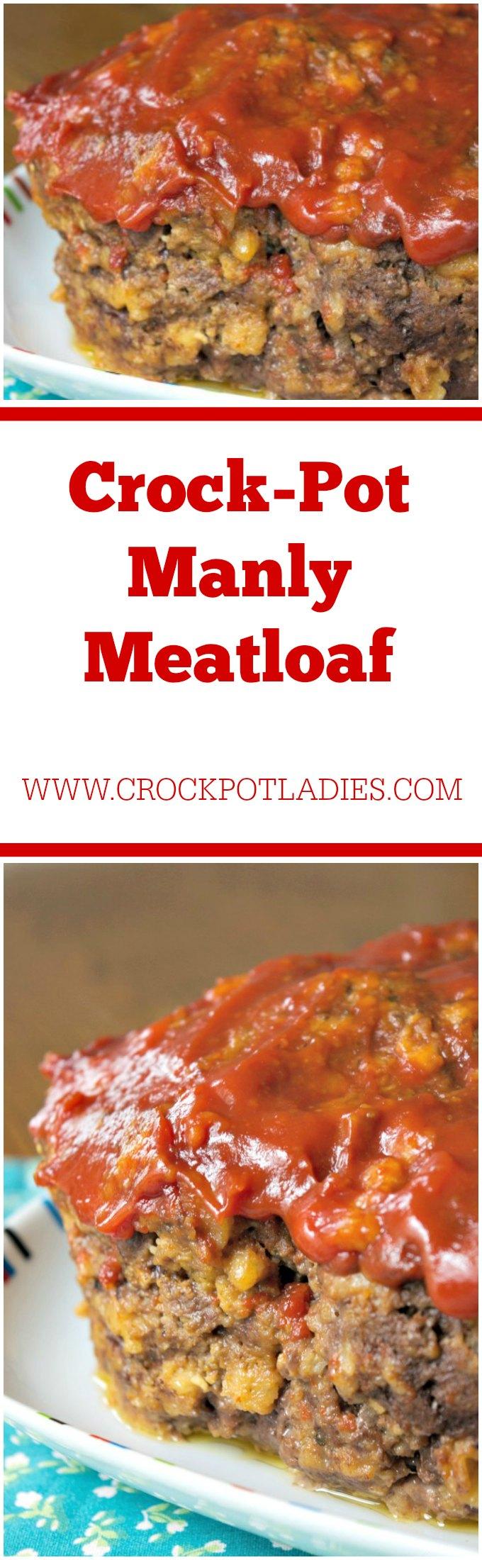 Crock-Pot Manly Meatloaf