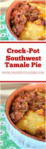 Crock-Pot Southwest Tamale Pie