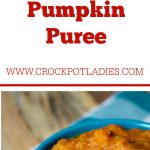 Crock-Pot Basic Pumpkin Puree