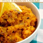 Crock-Pot Sweet Potatoes with a Hint of Orange - Perfect for your Thanksgiving or Christmas table this EASY recipe has just 5 ingredients (sweet potatoes, water, orange zest, butter and salt & pepper) and is delicious! [Gluten Free, Vegetarian, Paleo, Low Calorie, Low Sodium, & Low Sugar] #Thanksgiving #Christmas #CrockPot #SlowCooker #Recipes #CrockPotLadies
