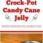 Crock-Pot Candy Cane Jelly