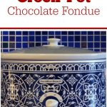 Crock-Pot Chocolate Fondue