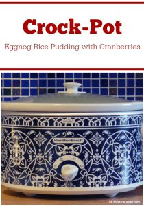Crock-Pot Eggnog Rice Pudding with Cranberries