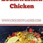 Crock-Pot Southwestern Chicken