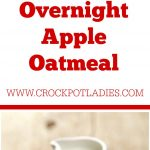 Crock-Pot Overnight Apple Oatmeal