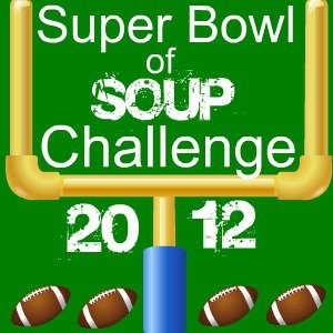 Super Bowl of Soup Blog Challenge 2012 Champion Is…