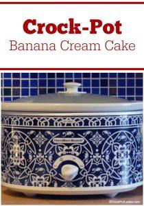 Crock-Pot Banana Cream Cake
