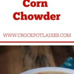 Crock-Pot Corn Chowder