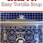 Crock-Pot Easy Tortilla Soup