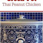 Crock-Pot Thai Peanut Chicken