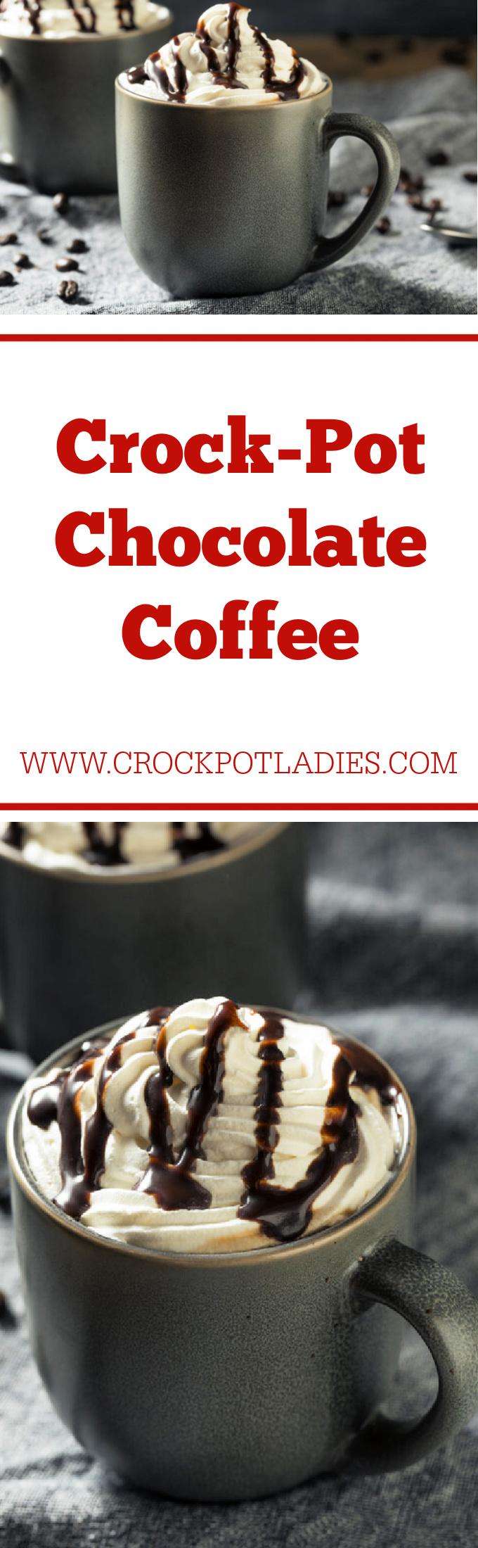Crock-Pot Chocolate Coffee