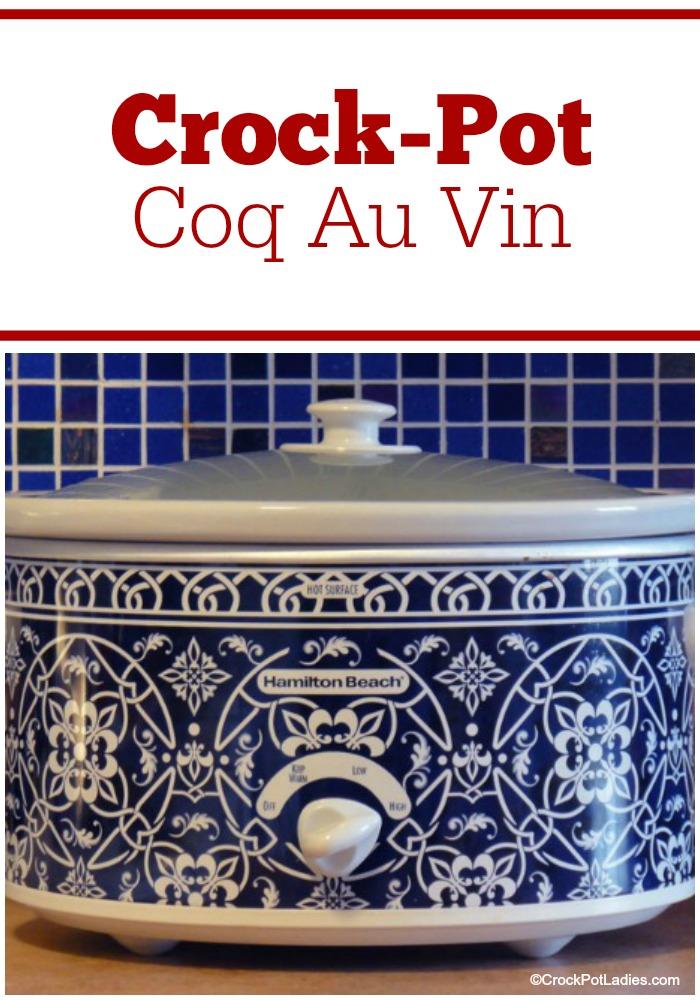 Crock-Pot Coq Au Vin