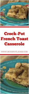 Crock-Pot French Toast Casserole