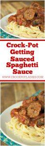 Crock-Pot Getting Sauced Spaghetti Sauce