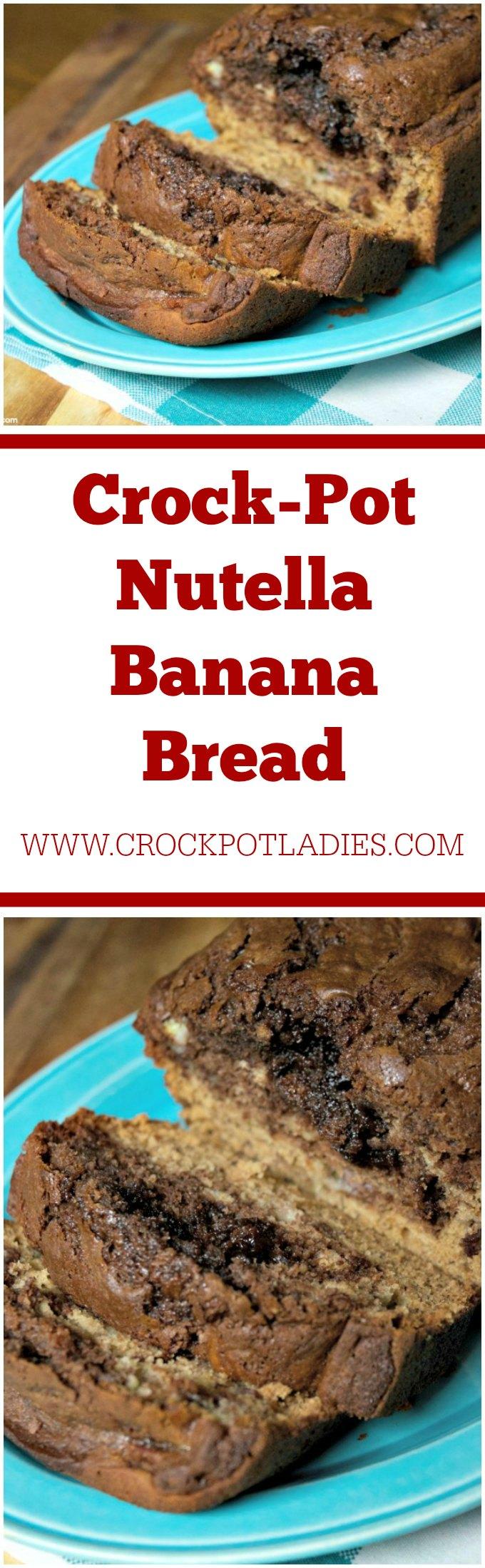 Crock-Pot Nutella Banana Bread