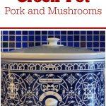 Crock-Pot Pork and Mushrooms