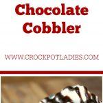 Crock-Pot Chocolate Cobbler