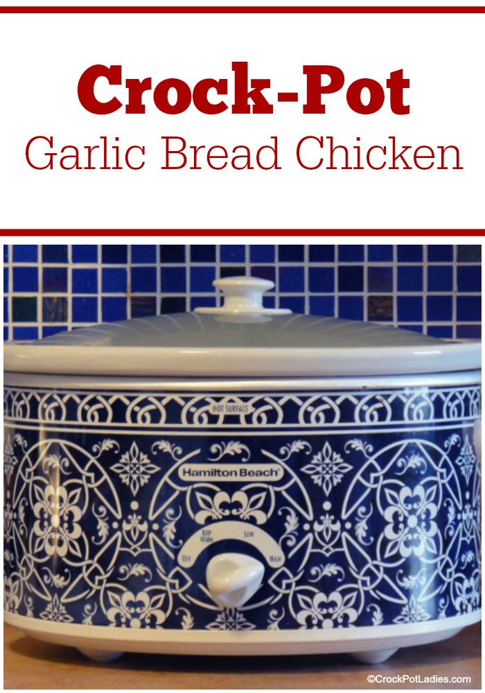 Crock-Pot Garlic Bread Chicken - An easy chicken dish to cure those Italian dinner cravings. Serve this Crock-Pot Garlic Bread Chicken with pasta, rice, couscous cut up in a salad! #CrockPotLadies #CrockPot #SlowCooker #ChickenRecipes #ItalianFood