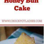 Crock-Pot Honey Bun Cake