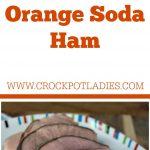 Crock-Pot Orange Soda Ham