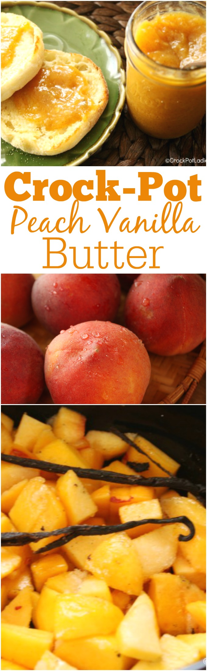 Crock-Pot Peach Vanilla Butter - Take advantage of fresh seasonal peaches and put some up for later with this delicious crock-pot peach vanilla butter recipe! Spread on toast or an English muffin or spoon over yogurt and top with granola. It is AMAZING! #Recipe #CrockPot #SlowCooker #Canning #Peaches