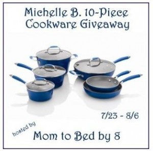 Free Blogger Event: Michelle B. 10 Piece Cookware Giveaway 7/23-8/6 {Sign Up Now!}