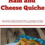 Crock-Pot Ham and Cheese Quiche