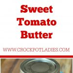 Crock-Pot Sweet Tomato Butter