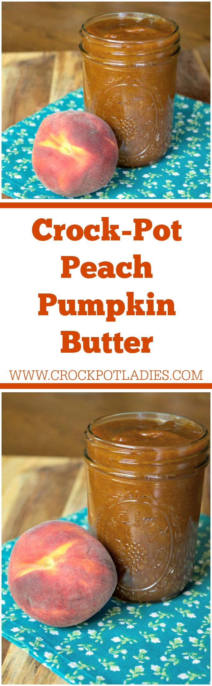 Crock-Pot Peach Pumpkin Butter