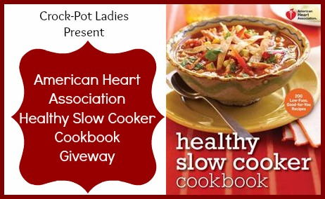 American Heart Association Healthy Slow Cooker Cookbook Giveaway