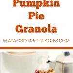 Crock-Pot Pumpkin Pie Granola