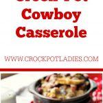 Crock-Pot Cowboy Casserole