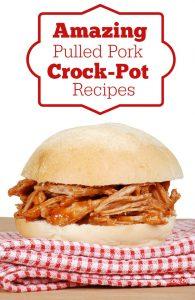 Amazing Crock-Pot Pulled Pork Recipes