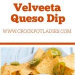 Crock-Pot Velveeta Queso Dip