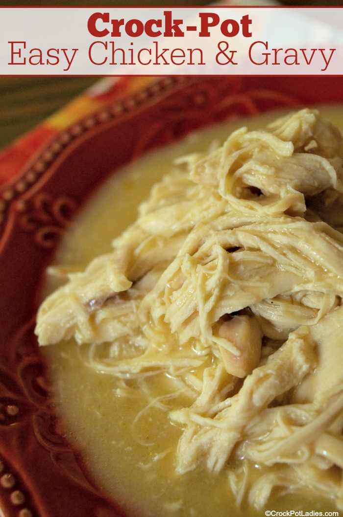 Crock-Pot Easy Chicken & Gravy