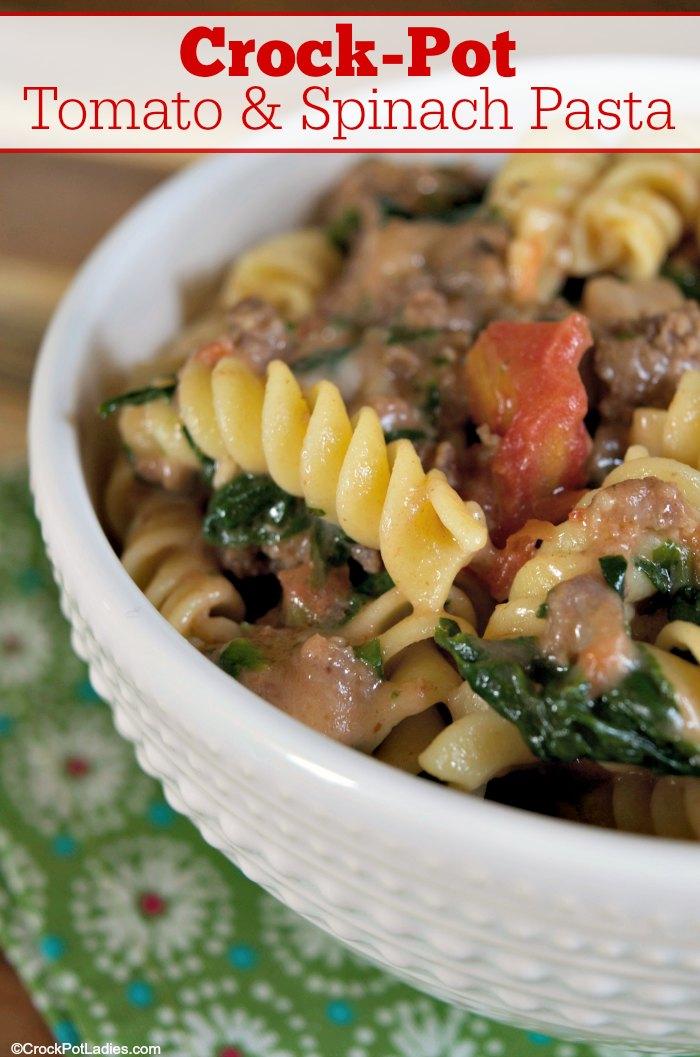 Crock-Pot Tomato & Spinach Pasta