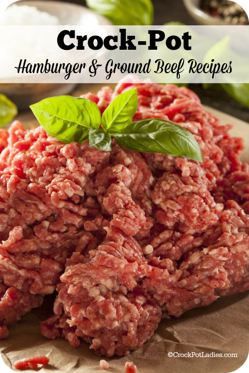 Crock-Pot Hamburger & Ground Beef Recipes! - A collection of over 70 easy & delicious crock-pot hamburger (ground beef) recipes that you can easily make in your slow cooker.
