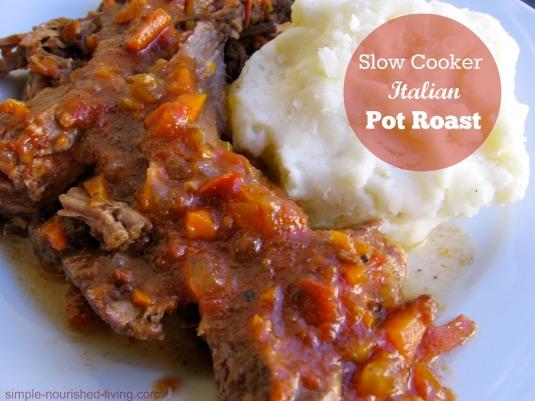 Slow Cooker Pot Roast Italian Style
