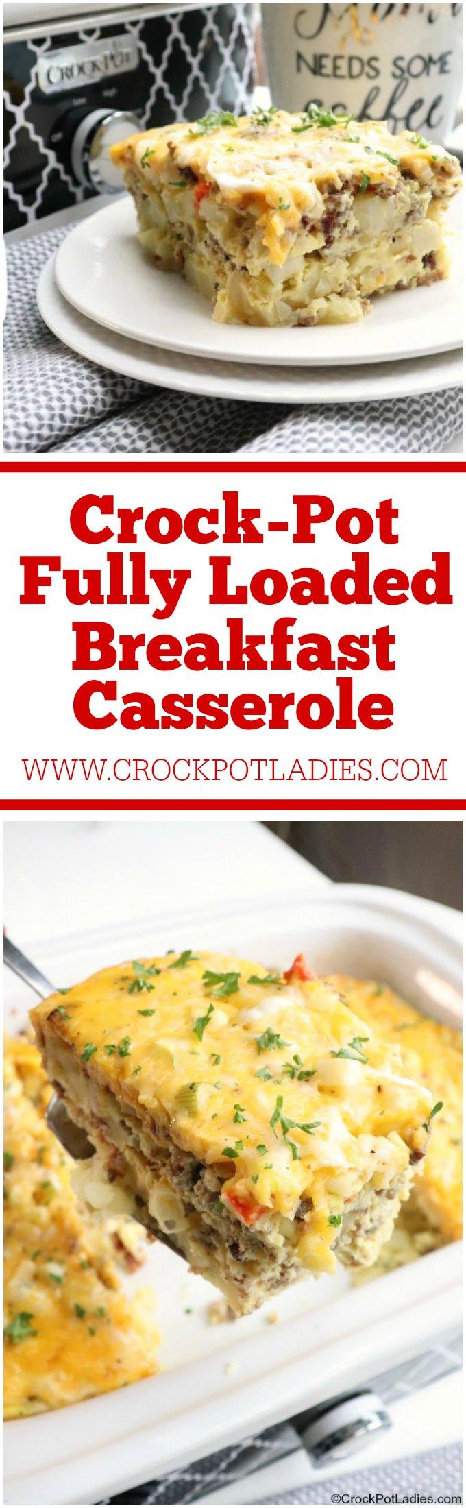 Crock-Pot Fully Loaded Breakfast Casserole