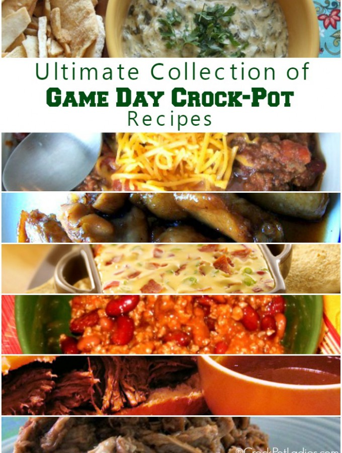 Ultimate Collection Of Crock-Pot Game Day Recipes!