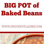 Crock-Pot BIG POT of Baked Beans