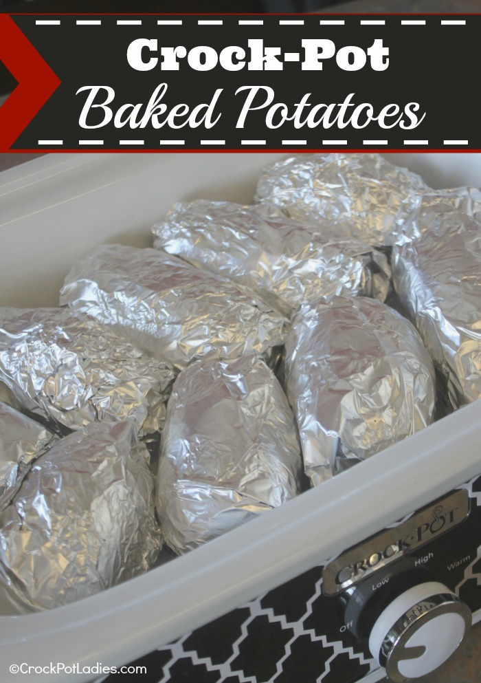 Crock-Pot Baked Potatoes - Crock-Pot Ladies