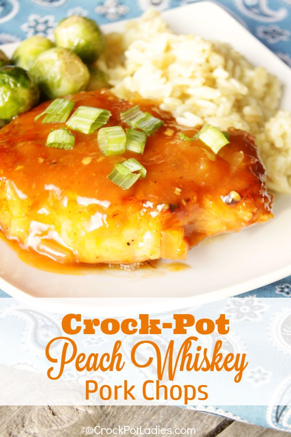 Crock-Pot Peach Whiskey Pork Chops