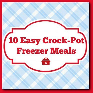 10 Easy Crock-Pot Freezer Meals