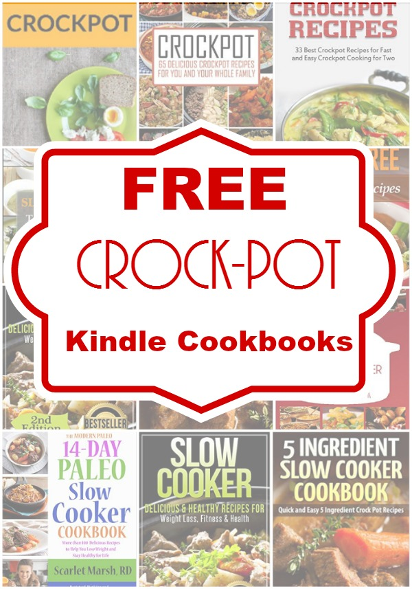 Free Crock-Pot Kindle Cookbooks - A collection of free cookbooks available to read on Kindle and other devices!