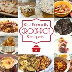 Kid Friendly Crock-Pot Recipes
