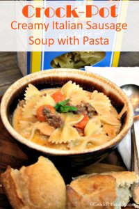 Crock-Pot Creamy Italian Sausage Soup with Pasta